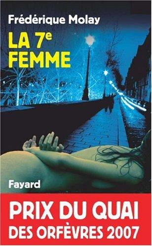 La 7 ° femme : Frédérique Molay